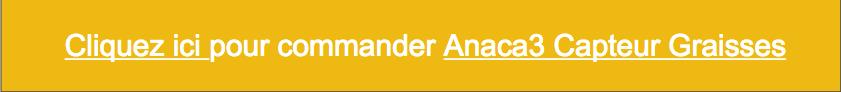 Commander-anaca3-capteur-graisses-sucres
